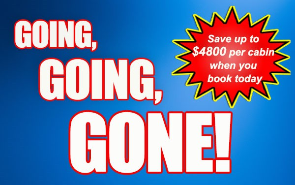 Going,Going, Gone...Savings up to $4800